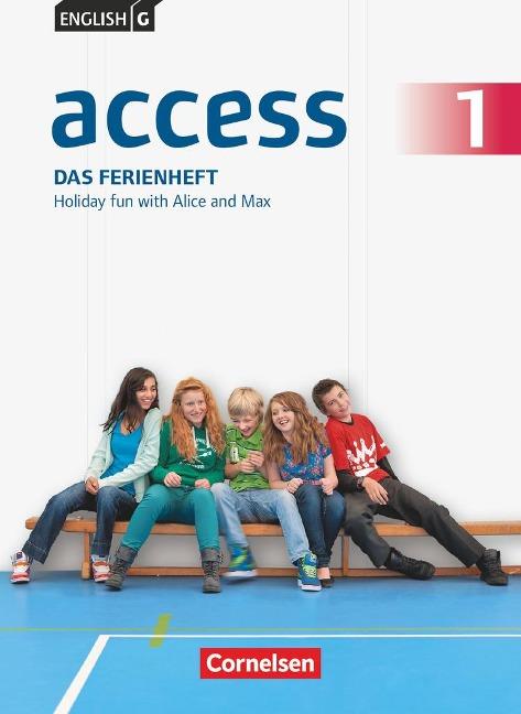 English G Access 01: 5. Schuljahr. Das Ferienheft - Angelika Thiele