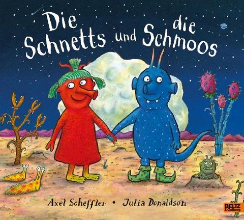 Die Schnetts und die Schmoos - Axel Scheffler, Julia Donaldson