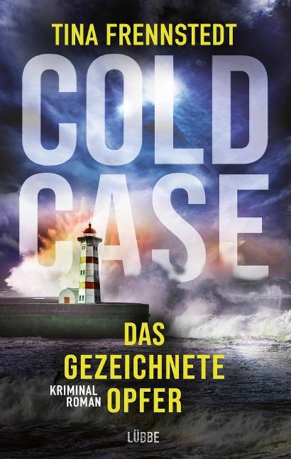 Cold Case 02 - Das gezeichnete Opfer - Tina Frennstedt
