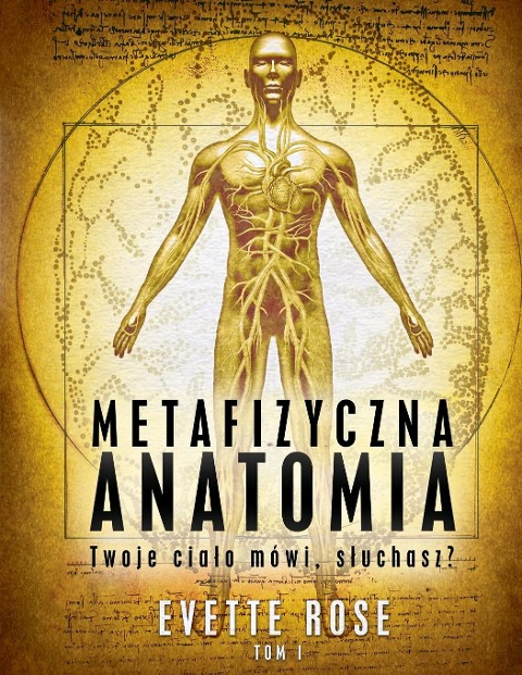 Metaphysical Anatomy Volume 1 Polish Version - Evette Rose