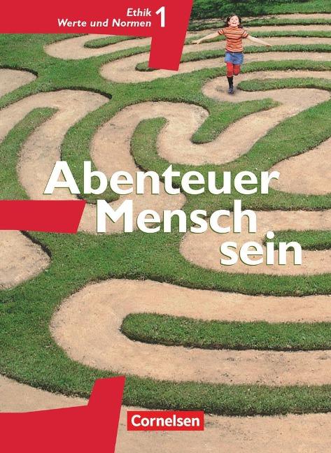 Abenteuer Mensch sein Ethik/LER Werte und Normen 5./6. Westliche Bundesländer -