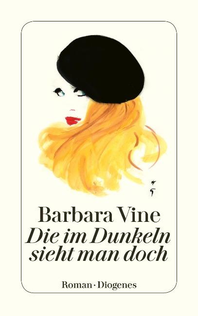 Die im Dunkeln sieht man doch - Barbara Vine