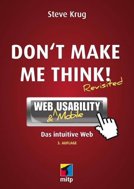 Don't make me think! - Steve Krug
