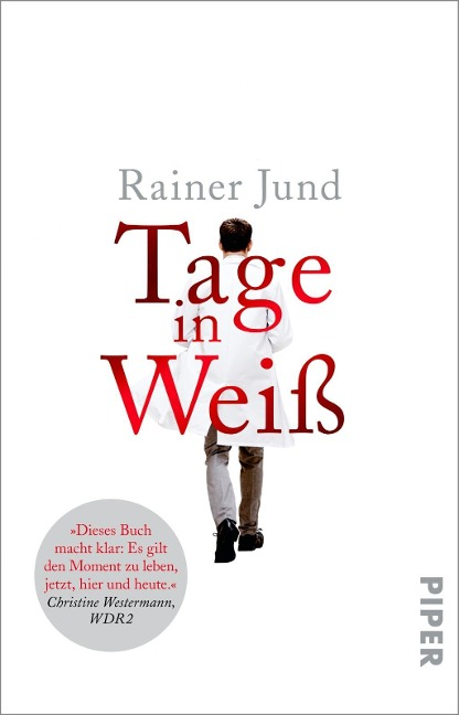 Tage in Weiß - Rainer Jund