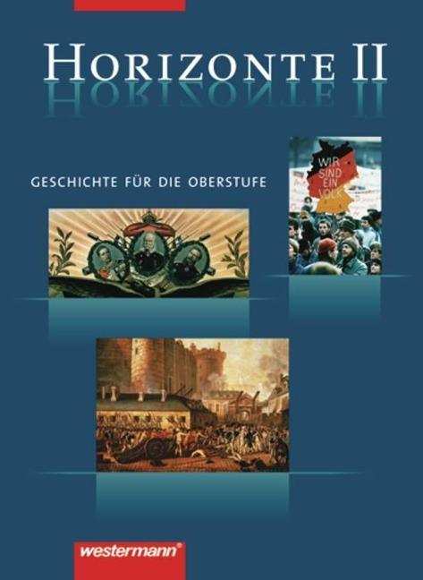 Horizonte 2. Schülerbuch. 12./13. Schuljahr -