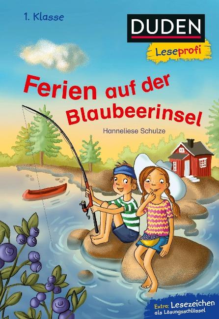 Duden Leseprofi - Ferien auf der Blaubeerinsel, 1. Klasse - Hanneliese Schulze