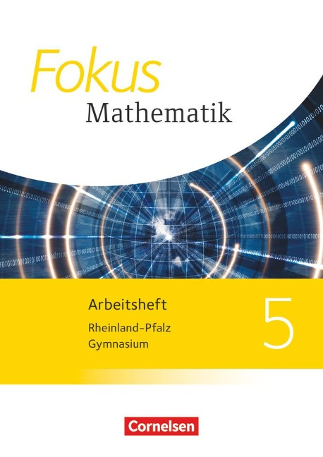 Fokus Mathematik 5. Schuljahr. Arbeitsheft mit Lösungen. Gymnasium Rheinland-Pfalz -