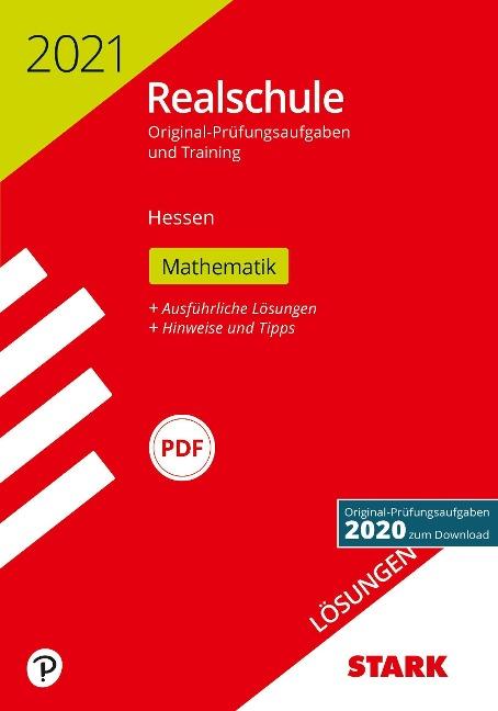 STARK Lösungen zu Original-Prüfungen und Training Realschule 2021 - Mathematik - Hessen -