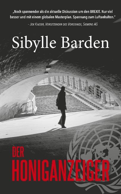 Der Honiganzeiger - Sibylle Barden