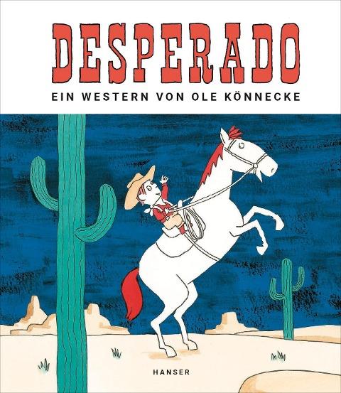 Desperado - Ole Könnecke