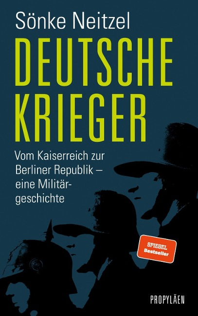 Deutsche Krieger - Sönke Neitzel