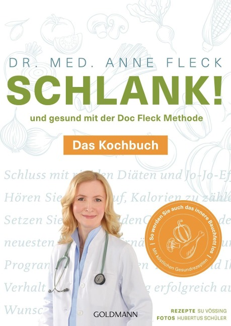 Schlank! und gesund mit der Doc Fleck Methode - Anne Fleck