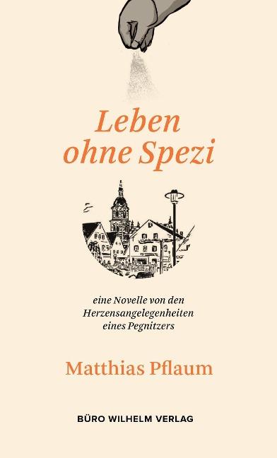 Matthias Pflaum - Leben ohne Spezi - Matthias Pflaum