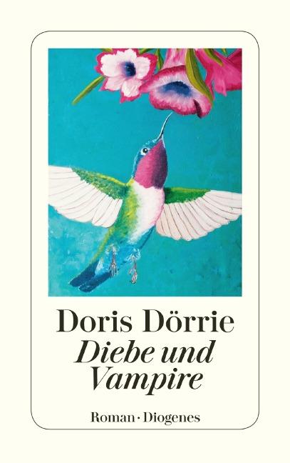 Diebe und Vampire - Doris Dörrie