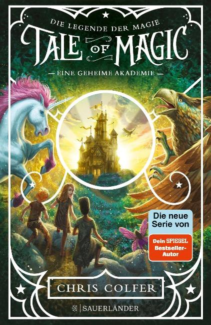 Tale of Magic: Die Legende der Magie 1 - Eine geheime Akademie - Chris Colfer