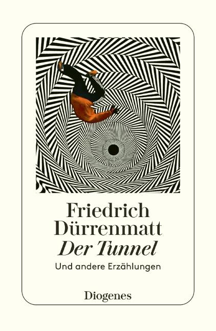 Der Tunnel - Friedrich Dürrenmatt