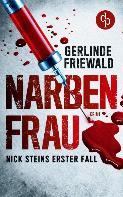 Narbenfrau - Gerlinde Friewald
