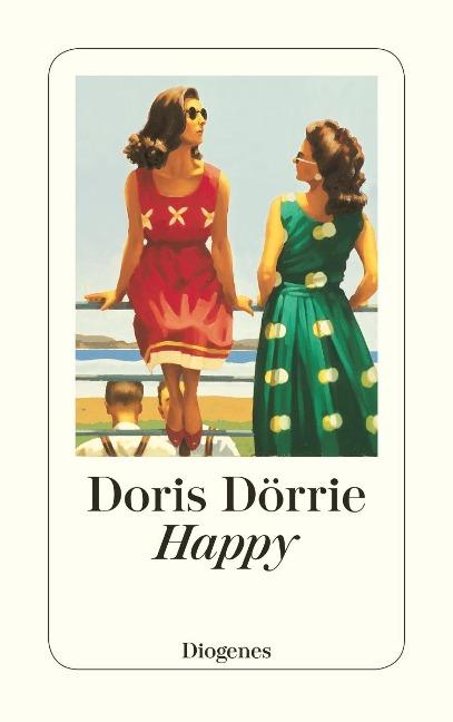 Happy - Doris Dörrie
