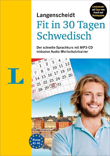 Langenscheidt Fit in 30 Tagen - Schwedisch - Sprachkurs für Anfänger und Wiedereinsteiger - Paola Kucera, Elisabeth Timmermann