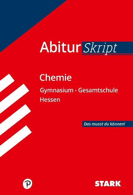 STARK AbiturSkript - Chemie - Hessen - Birgit Schulze, Thomas Gerl