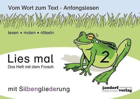 Lies mal 2 (mit Silbengliederung) - Das Heft mit dem Frosch - Peter Wachendorf
