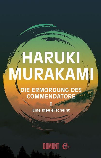 Die Ermordung des Commendatore Band 1 - Haruki Murakami