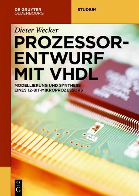 Prozessorentwurf mit VHDL - Dieter Wecker