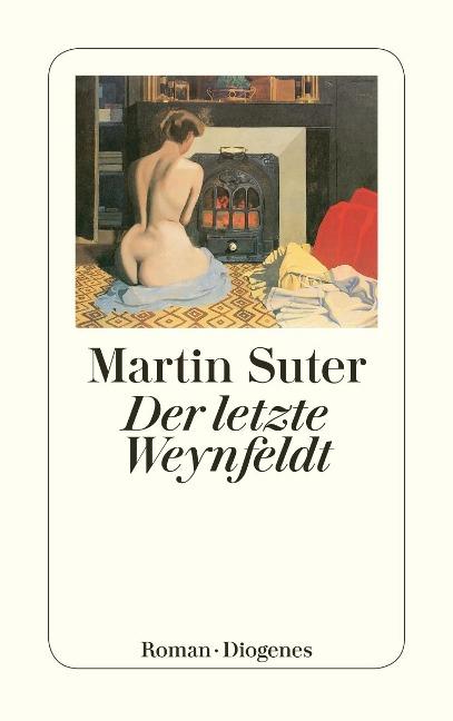 Der letzte Weynfeldt - Martin Suter