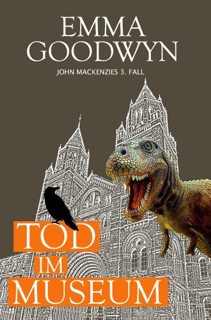 Tod im Museum - Emma Goodwyn