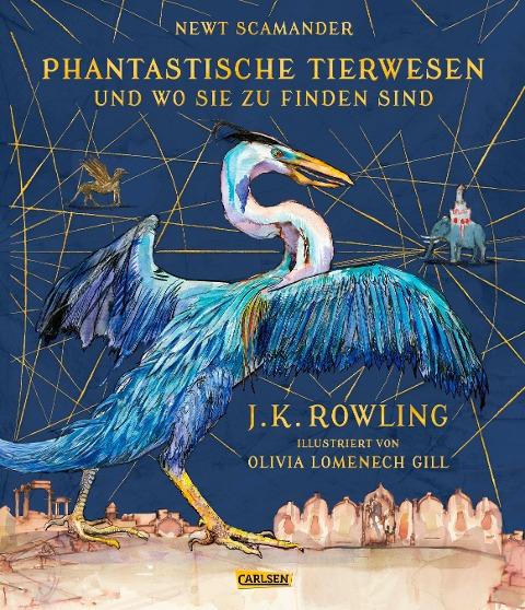 Phantastische Tierwesen und wo sie zu finden sind (farbig illustrierte Schmuckausgabe) - J. K. Rowling