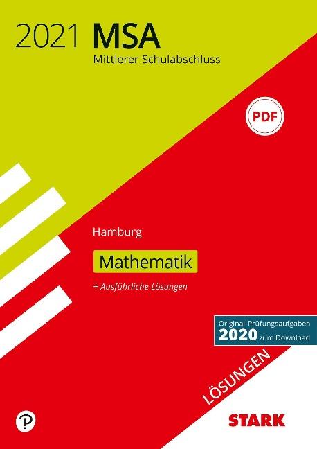 STARK Lösungen zu Original-Prüfungen und Training MSA 2021 - Mathematik - Hamburg -