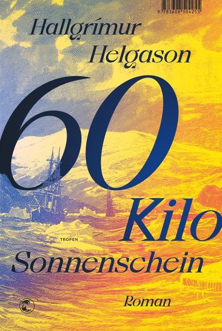 60 Kilo Sonnenschein