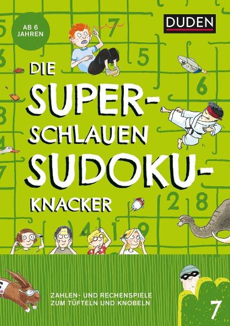 Die superschlauen Sudokuknacker - ab 6 Jahren (Band 7) - Kristina Offermann