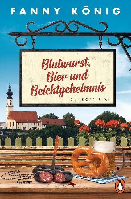 Blutwurst, Bier und Beichtgeheimnis - Fanny König