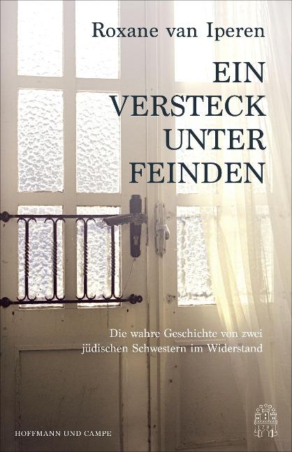 Ein Versteck unter Feinden - Roxane van Iperen
