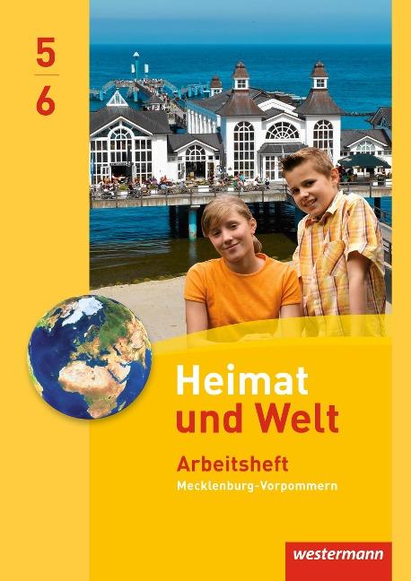 Heimat und Welt 5 / 6. Arbeitsheft. Regelschulen. Mecklenburg-Vorpommern -