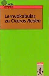 Lernvokabular zu Ciceros Reden - Gottfried Bloch