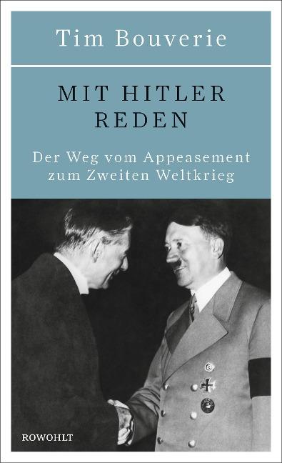 Mit Hitler reden - Tim Bouverie