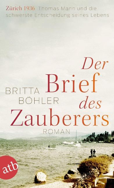 Der Brief des Zauberers - Britta Böhler
