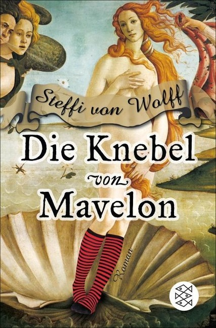 Die Knebel von Mavelon - Steffi von Wolff