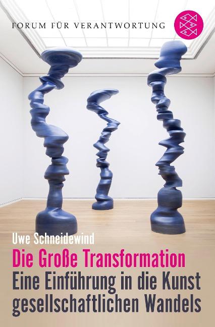 Die Große Transformation - Uwe Schneidewind