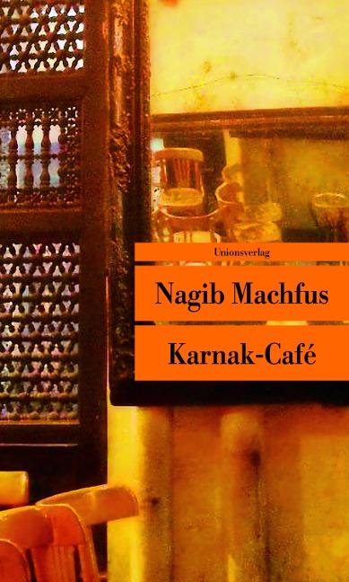 Karnak-Café - Nagib Machfus