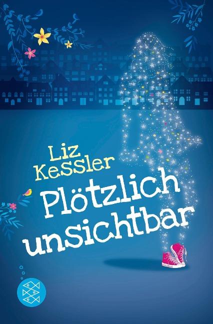 Plötzlich unsichtbar - Liz Kessler