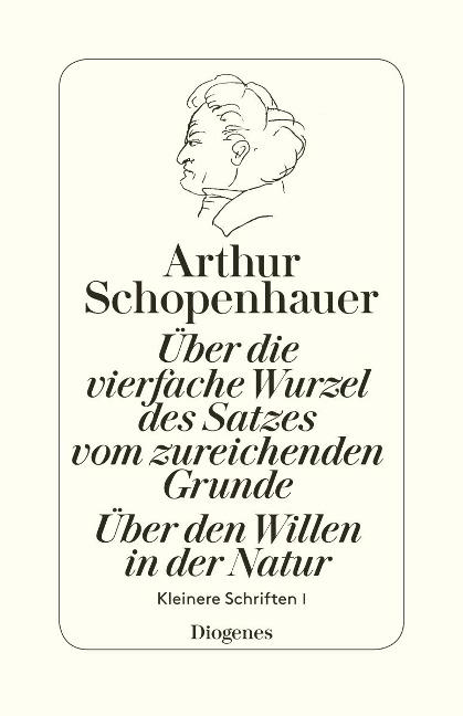Über die vierfache Wurzel des Satzes vom zureichenden Grunde - Arthur Schopenhauer