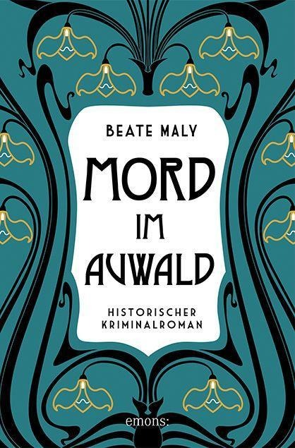 Mord im Auwald - Beate Maly