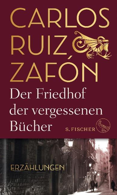 Der Friedhof der vergessenen Bücher - Carlos Ruiz Zafón