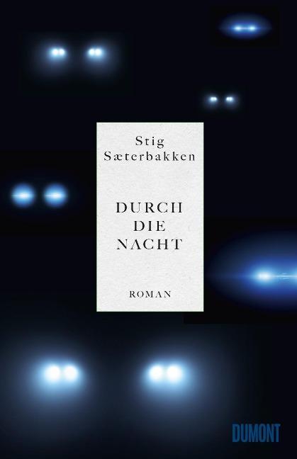 Durch die Nacht - Stig Sæterbakken