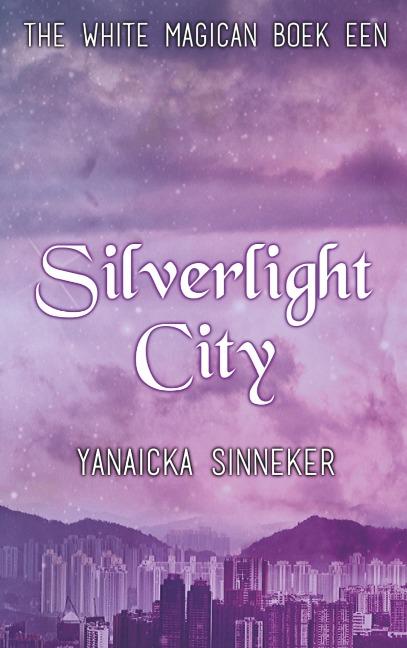 Silverlight City - Yanaicka Sinneker