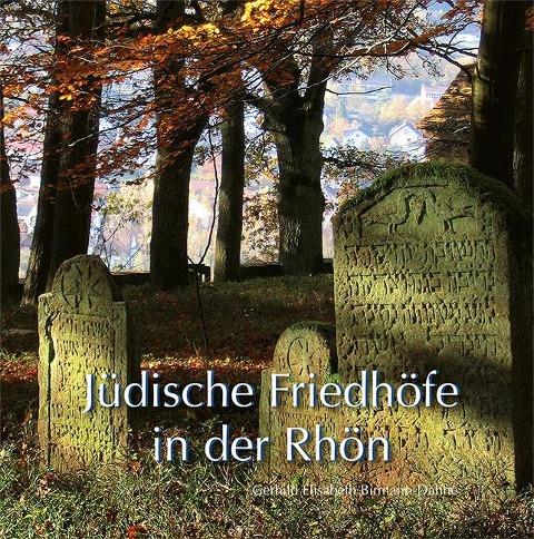 Jüdische Friedhöfe in der Rhön