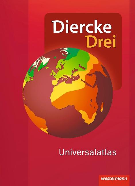 Diercke Drei Universalatlas - Aktuelle Ausgabe -